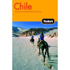 Fodors Chile Argentina 2009
