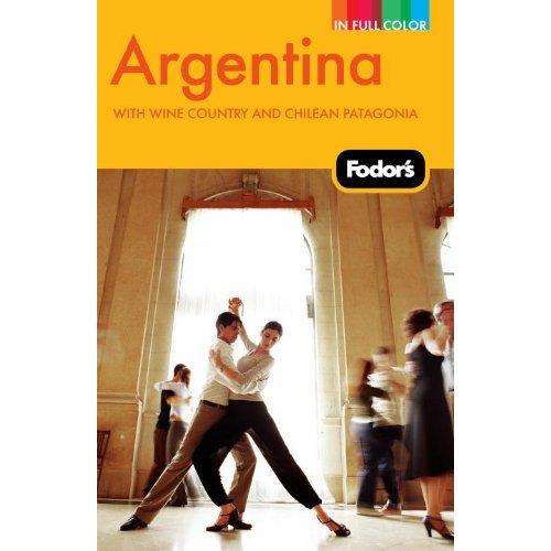 Fodor's 2010 Argentina